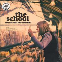 'I Will See You Soon' de The School (Wasting Away And Wondering)