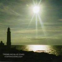 'As Long As She's Needed' de Trembling Blue Stars (A Certain Evening Light)