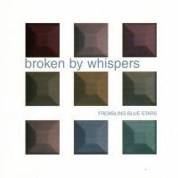 'Dark Eyes' de Trembling Blue Stars (Broken by Whispers)