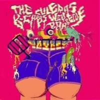 Canción 'Hijo de puta' del disco 'The Culeras K-Caras Wey Barbecue ' interpretada por Sexy Zebras