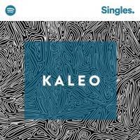 All The Pretty Girls - Kaleo