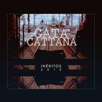 Canción 'Efemérides' del disco 'Inéditos 2015' interpretada por Gata Cattana