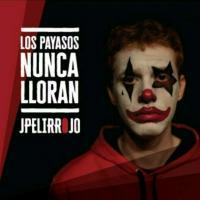 Canción 'Tiempo' del disco 'Los payasos nunca lloran' interpretada por Jpelirrojo