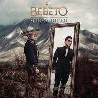 Canción 'Eres Mi Felicidad' del disco 'Mi Persona Preferida' interpretada por El Bebeto