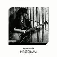 Canción 'Dos y Siete' del disco 'Melodrama ' interpretada por Vicente García