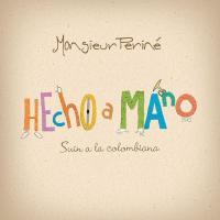 Canción 'Suin romanticon' del disco 'Hecho a Mano' interpretada por Monsieur Periné