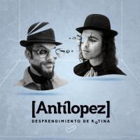'Mentira' de Antílopez (Desprendimiento de rutina)