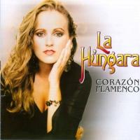 Canción 'Piensa en otra' del disco 'Corazon Flamenco' interpretada por La Húngara