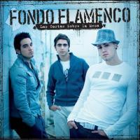Canción 'Mi estrella blanca' del disco 'Las Cartas Sobre la Mesa' interpretada por Fondo Flamenco