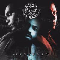Canción 'Qué Decís' del disco 'Preludio' interpretada por Mandrágora Hip Hop