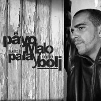 Canción 'No Estaba Muerto' del disco 'Suelto la Pala y Cojo el Boli' interpretada por El Payo Malo
