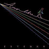 Amor Libre - Esteman