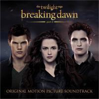 The Twilight Saga: Breaking Dawn – Part 2 (Original Motion Picture Soundtrack)