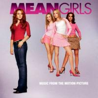 Mean Girls: Music From the Motion Picture