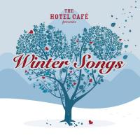 The Hotel Café Presents: Winter Songs
