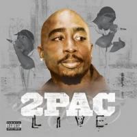 Canción 'California Love' del disco '2Pac Live' interpretada por 2Pac