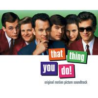 That Thing You Do! (Original Motion Picture Soundtrack) de The Wonders