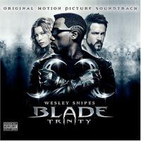 Blade: Trinity O.S.T