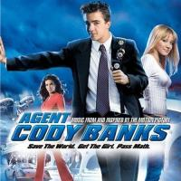 Agent Cody Banks (Music From and Inspired by the Motion Picture)