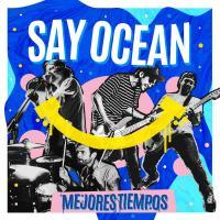 Canción 'De Sueño en el Trabajo al Trabajo de Tus Sueños' del disco 'Mejores Tiempos' interpretada por Say Ocean