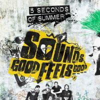 Sounds Good Feels Good de 5 Seconds of Summer