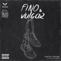 Fino & Vulgar (EP) de Coqeéin Montana
