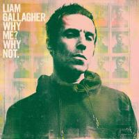 'Gone' de Liam Gallagher (Why Me? Why Not.)