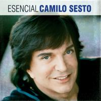 Esencial Camilo Sesto de Camilo Sesto