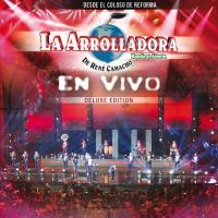 En Vivo Desde El Coloso De Reforma (Deluxe) de La Arrolladora Banda El Limón