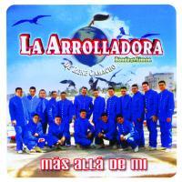Canción 'Ahora que' del disco 'Más Allá De Mí' interpretada por La Arrolladora Banda El Limón