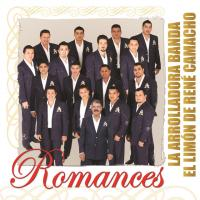Romances de La Arrolladora Banda El Limón
