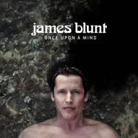 How It Feels to Be Alive - James Blunt