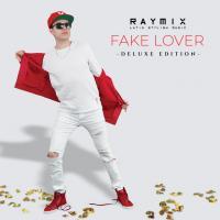 FAKE LOVER letra RAYMIX