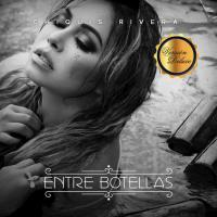 Entre Botellas - Chiquis Rivera