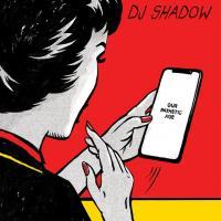 'Rocket Fuel' de DJ Shadow (Our Pathetic Age)