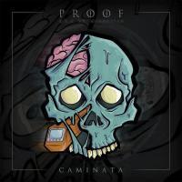 Canción 'Comparando' del disco 'Caminata' interpretada por Proof (México)