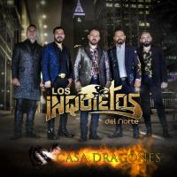 Canción 'Que rolen los verdes' del disco 'Casa Dragones' interpretada por Los Inquietos del Norte
