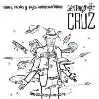 Trenes, Aviones y Viajes Interplanetarios de Santiago Cruz