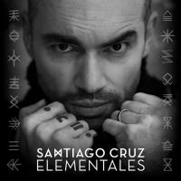Elementales de Santiago Cruz