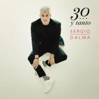 Canción 'Solo Para Ti' del disco 'Sergio Dalma 30...y Tanto' interpretada por Sergio Dalma