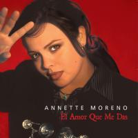 El Amor Que Me Das de Annette Moreno