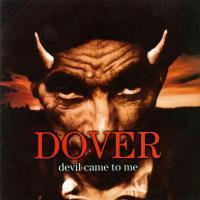 Canción 'Serenade' del disco 'Devil Came to Me' interpretada por Dover