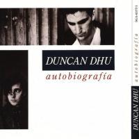 Autobiografía de Duncan Dhu
