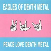 'Midnight creeper' de Eagles Of Death Metal (Peace, Love, Death Metal)