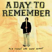 Canción 'Monument' del disco 'For Those Who Have Heart' interpretada por A Day to Remember