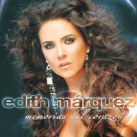 'No renunciaré' de Edith Márquez (Memorias del corazón)