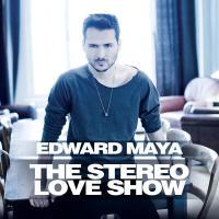Canción 'Close Your Eyes' del disco 'The Stereo Love Show' interpretada por Edward Maya
