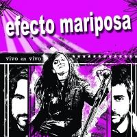 Canción 'Believe in me' del disco 'Vivo en vivo' interpretada por Efecto Mariposa
