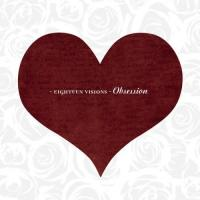 Obsession de Eighteen Visions