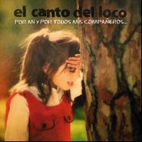 Canción 'No puedo vivir Sin ti' del disco 'Por mí y por todos mis compañeros...' interpretada por El Canto Del Loco